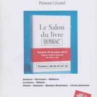 Premier salon du livre organisé par la municipalité de Quissac, le samedi 20 octobre  2018  Espace  Désiré Rousset. Plus de 50 Auteurs, écrivains, éditeurs, tous styles de livres représentés.
